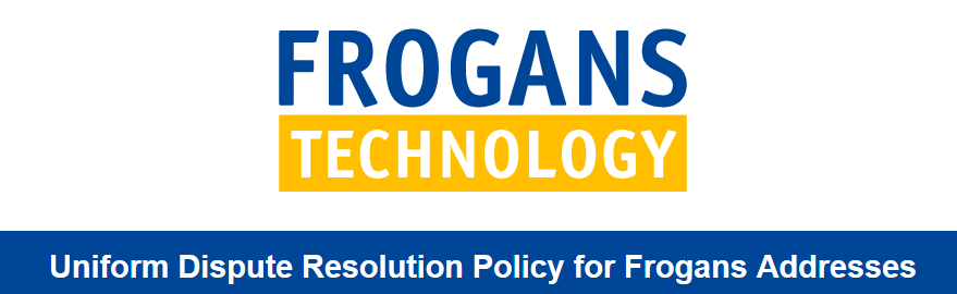 Uniform Dispute Resolution Policy for Frogans Addresses (UDRPF)