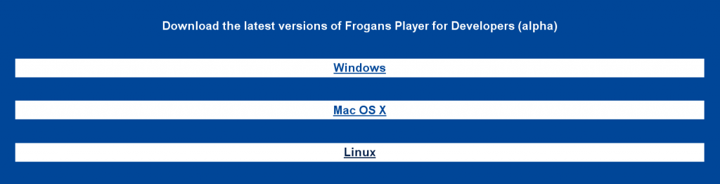 get.frogans OS selection for Frogans Player download